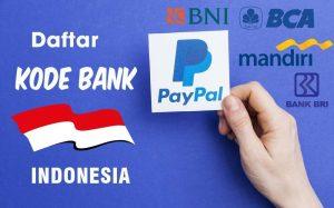 Kode Bank Indonesia Untuk Paypal Update Jasa Verifikasi Paypal Murah Terpercaya
